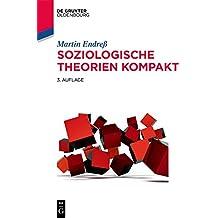 Soziologische Theorien kompakt (Soziologie kompakt) (German Edition)