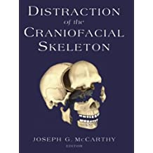 Distraction of the Craniofacial Skeleton by Joseph G. McCarthy (2012-07-31)