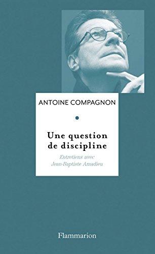 Une question de discipline: Entretiens avec Jean-Baptiste Amadieu
