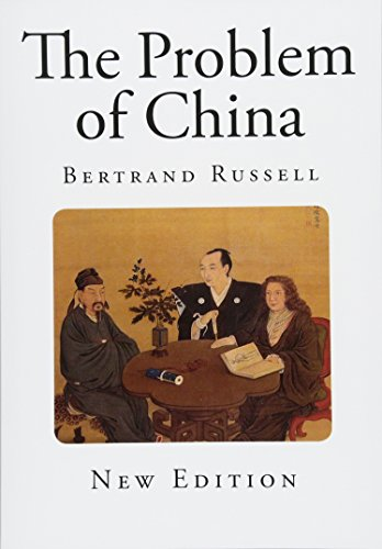 The Problem of China (Classic Bertrand Russell) por Bertrand Russell