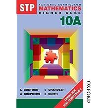 STP National Curriculum Mathematics 10A Pupil Book Revised EDN: Higher GCSE Bk.10A (Stp Maths)