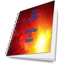 Petit guide du Tarot. Apprennez le Tarot.