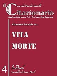 il Citazionario n.4 (Citazioni & Aforismi su Tutti i Temi e per Ogni Occasione) (Italian Edition)