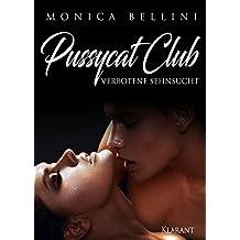 Pussycat Club: Verbotene Sehnsucht