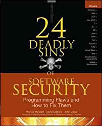 [(24 Deadly Sins of Software Security : Programming Flaws and How to Fix Them)] [By (author) Michael Howard ] published on (October, 2009)