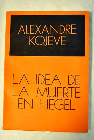 Portada del libro La Idea La Muerte En Hegel