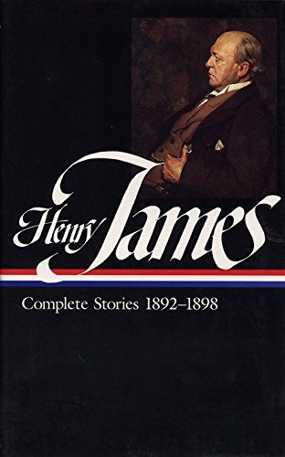 Henry James: Complete Stories Vol. 4 1892-1898 (LOA #82) (Library of America Complete Stories of Henry James, Band 4)