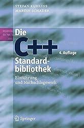 Die C++-Standardbibliothek. Einführung und Nachschlagewerk