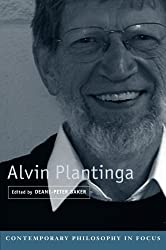 Alvin Plantinga (Contemporary Philosophy in Focus)