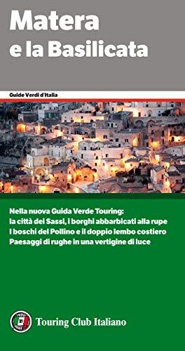Matera e la Basilicata (Guide Verdi d'Italia Vol. 15) (Italian Edition)