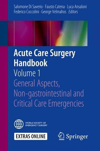 acute-care-surgery-handbook-general-aspects-non-gastrointestinai-and-critical-care-emergencies