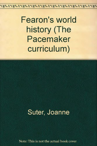 Fearon's world history (The Pacemaker curriculum)