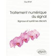 Traitement Numérique du Signal Signaux et Systèmes Discrets