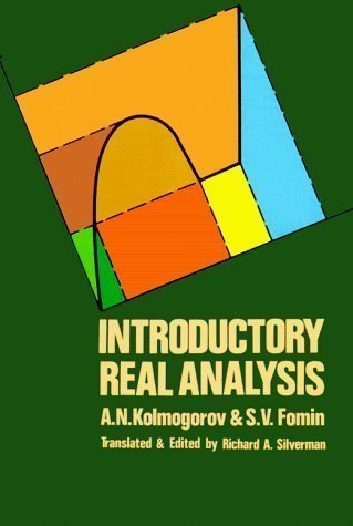 Introductory Real Analysis (Dover Books on Mathematics) by A.N. Kolmogorov, S.V. Fomin New edition (2000)