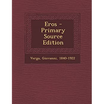 Eros - Primary Source Edition