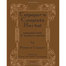 Culpeper's Complete Herbal: Updated With 117 Modern Herbs by Nicholas Culpeper (2008-06-18)