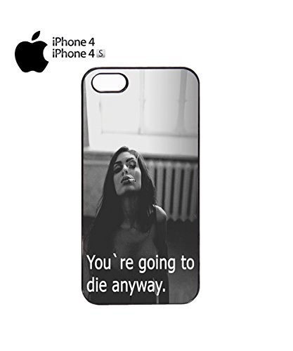 You Are Going To Die Anyway Smoking Mobile Phone Case Back Cover Coque Housse Etui Noir Blanc pour for iPhone 5&5s White Noir