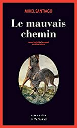 Le Mauvais chemin (Actes noirs) (French Edition)