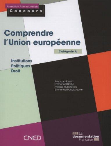 Comprendre l'Union europenne