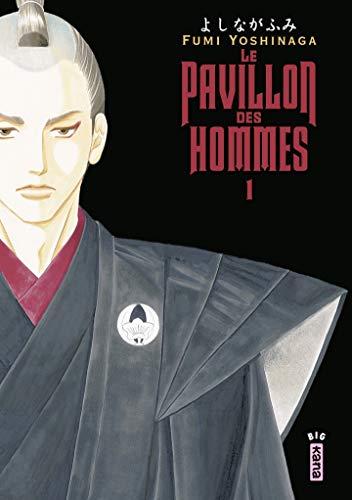 Le Pavillon des hommes, tome 1 par Fumi Yoshinaga