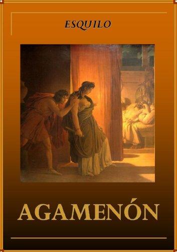 Agamenón (La Orestíada nº 1)