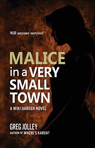 Malice in a Very Small Town