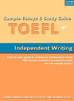 toefl writing template independent - sample essays and study guide for toefl ibt independent