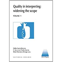 Quality In Interpreting: Widening The Scope, Volume 1