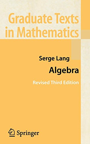 Algebra (Graduate Texts in Mathematics (211), Band 211)