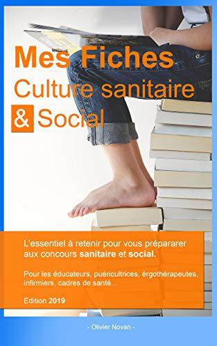 Couverture du livre Mes fiches culture sanitaire et social: préparation aux concours du domaine sanitaire et social (Série 1)