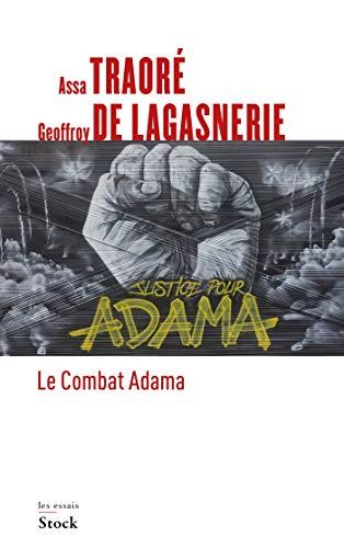 Le combat Adama par  Geoffroy de Lagasnerie, Assa Traore