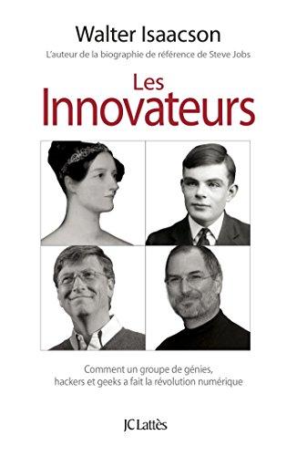 Les innovateurs (Essais et documents)