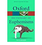 [ A DICTIONARY OF EUPHEMISMS BY HOLDER, R.W.](AUTHOR)PAPERBACK