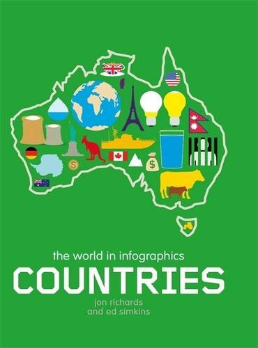 World In Infographics. Countries (The World in Infographics)