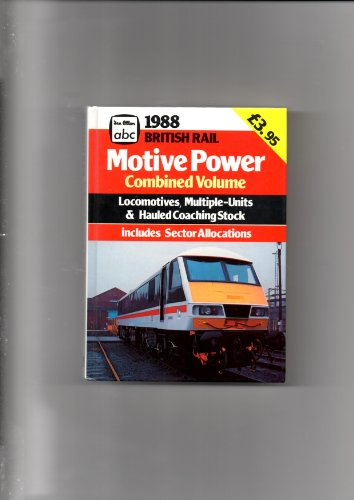 British Rail Motive Power Combined Volume 1988 Locomotives for sale  Delivered anywhere in Ireland