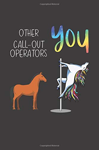 Other Call-Out Operators You: Funny Gift Coworker Boss Friend Lined notebook