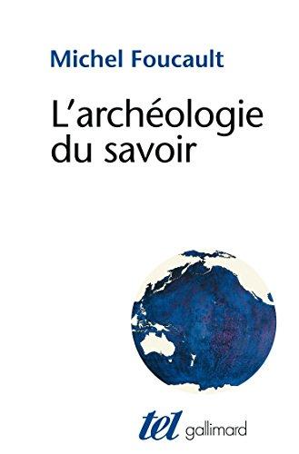 L'archéologie du savoir (Tel) PDF Books