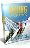 Skiing Mechanics (English Edition)
