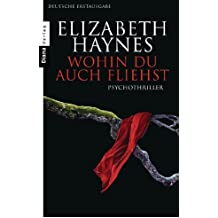 Wohin du auch fliehst: Thriller (German Edition)