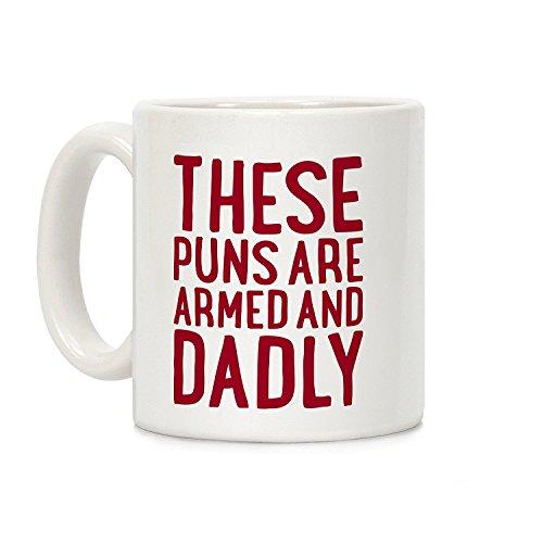 lookhuman diese Wortspiele sind Bewaffnet und dadly weiß 11Unze Keramik Kaffee Tasse