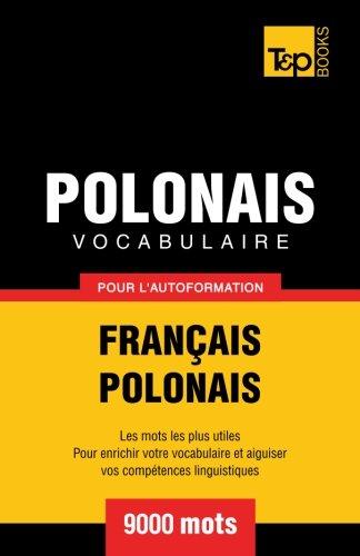 Vocabulaire français-polonais pour l'autoformation. 9000 mots