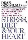 Telecharger Livres Ornish Dean Stress Diet and Your Heart Signet (PDF,EPUB,MOBI) gratuits en Francaise