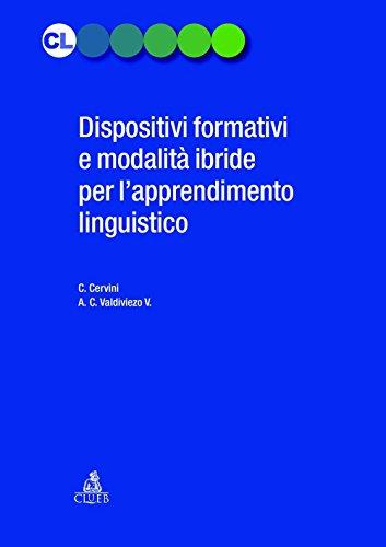 Dispositivi formativi e modalità ibride per l'apprendimento linguistico (Contesti linguistici)