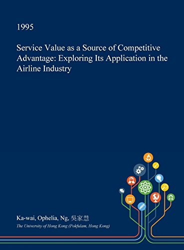 service-value-as-a-source-of-competitive-advantage-exploring-its-application-in-the-airline-industry