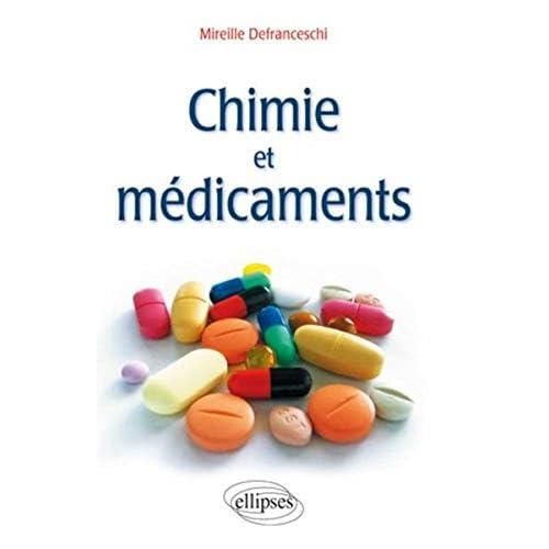 La Chimie & les Médicaments