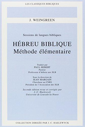 Hébreu biblique : Méthode élémentaire par J Weingreen