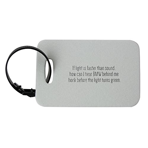 luggage-tag-with-if-light-is-faster-than-sound-how-can-i-hear-bmw-behind-me-honk-before-the-light-tu