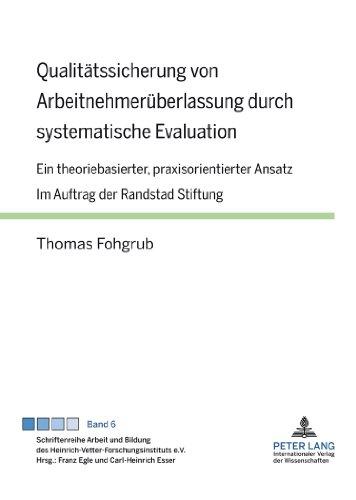 qualitatssicherung-von-arbeitnehmeruberlassung-durch-systematische-evaluation-ein-theoriebasierter-p