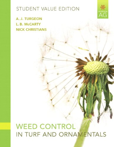 weed-control-in-turf-grass-and-ornamentals-student-value-edition