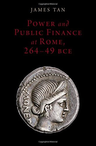 power-and-public-finance-at-rome-264-49-bce-oxford-studies-in-early-empires
